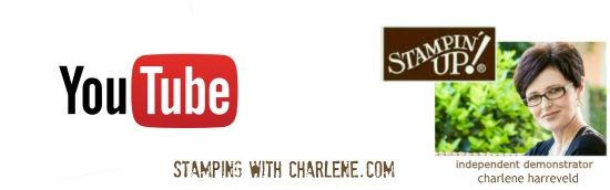 charlene harreveld stampin up youtube videos